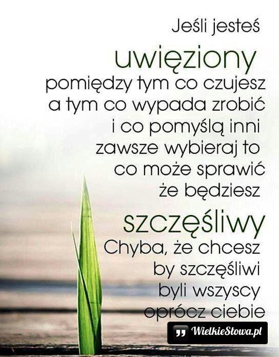 Jesteś uwięziony między tym... #Autor-Nieznany, #Szczęście, #Życie #miłość #love #MyDwoje.pl #cytat #quote