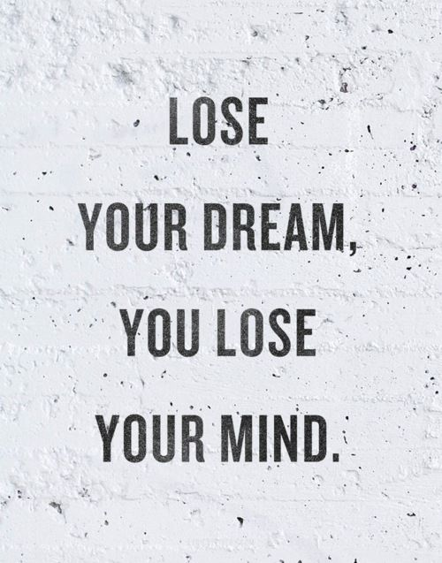 Piccsy :: Lyrics2liveby: Lose Your Dream You Lose Your Mind.The Rolling...