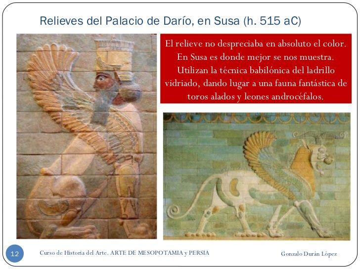 Relieves del Palacio de Darío, en Susa (h. 515 aC) Gonzalo Durán López Curso de Historia del Arte. ARTE DE MESOPOTAMIA y P...