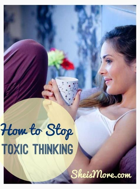 How to Stop Toxic Thinking