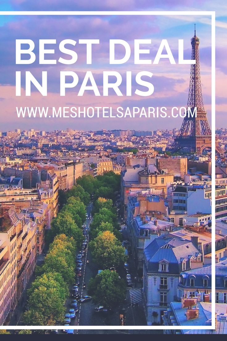 We find the best hotel deal for you in Paris