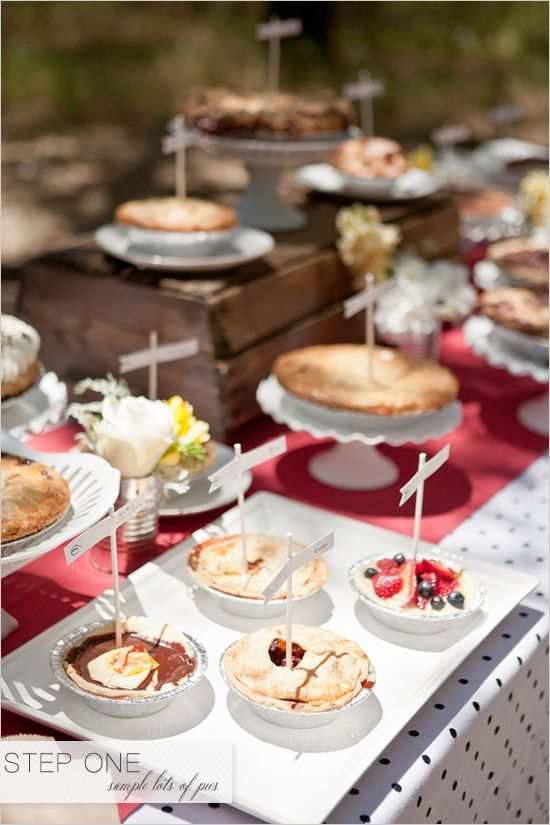 """How to set up a #pie table at your next event. My favorite step is """"Step One – Sample Lots of Pies"""""""