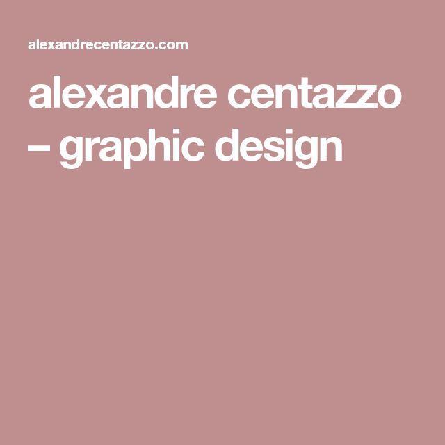 alexandre centazzo – graphic design