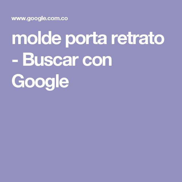molde porta retrato - Buscar con Google