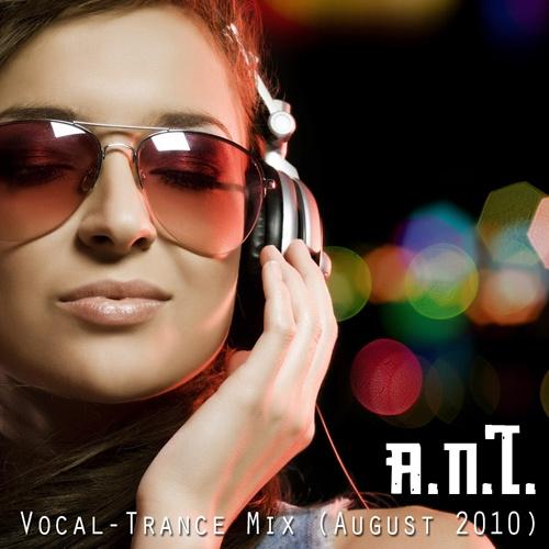 Resultados de la Búsqueda de imágenes de Google de http://2.bp.blogspot.com/_ZuuNQ8nTXyI/TMDbiu5_GKI/AAAAAAAABCw/cw04vuSFHzQ/s1600/Vocal-Trance-Mix-A.N.T..jpg