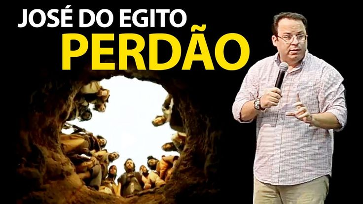Pregação sobre José do Egito e o Perdão de seus irmãos | Gênesis 42 | Fe...