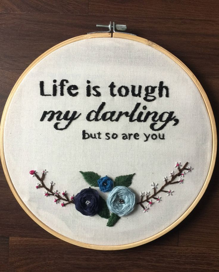 Excited to share the latest addition to my #etsy shop: Life is tough my darling but so are you embroidery