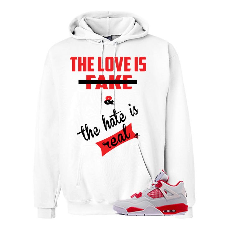 Hate Is Real Jordan 4 Alternate 89 White Hoodie