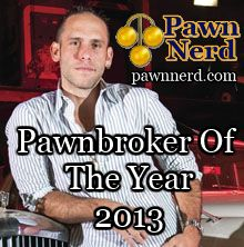 Good Job Seth! http://www.pawnnerd.com/hardcore-pawns-seth-gold-is-the-pawnbroker-of-the-year/