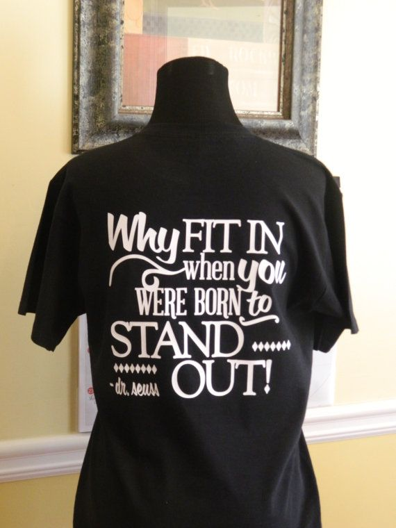 Dr. Seuss Shirts Famous Quote on Back by PolkaDottedSunflower
