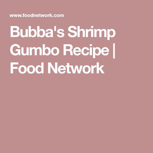 Bubba's Shrimp Gumbo Recipe | Food Network
