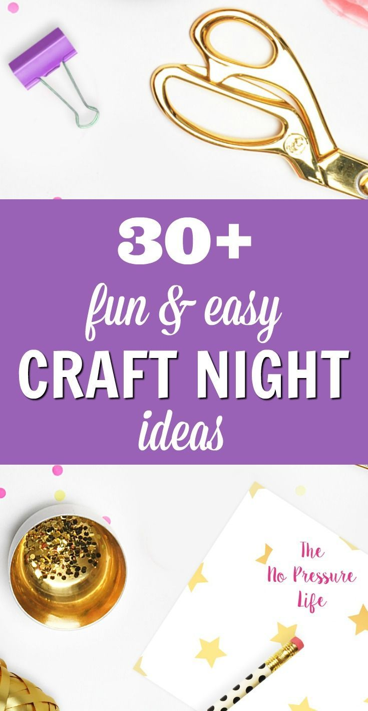 Hosting A Ladies Craft Night Just Got Easier With These Simple Diy