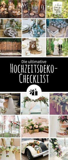 Die ultimative Hochzeitsdeko-Checklist – #articles #die #HochzeitsdekoChecklist …