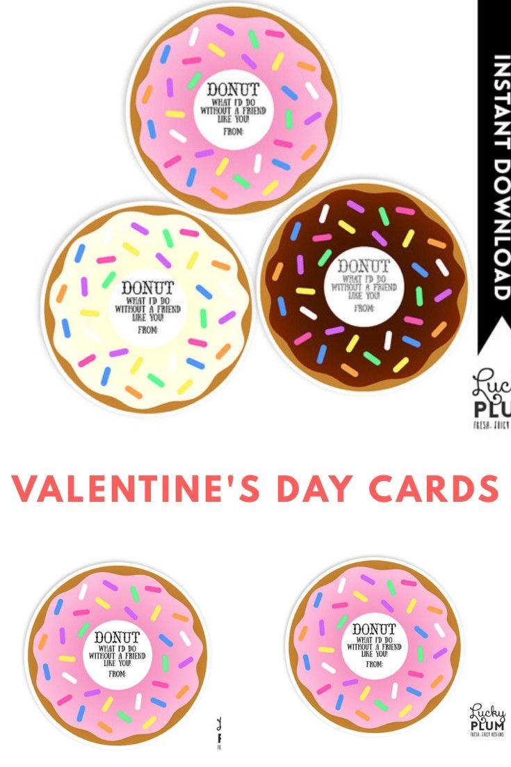 Donut Valentine / Donut I'd Do Without a Friend Like You / Valentine Printable #valentinesday #valentinesdaycards #vday #vdaycards #Love #cards #donuts #funny #funnycards #afflink #ss