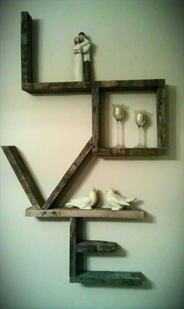 Pallet LOVE Wall Shelf and Art - 10 DIY Ideas for Wooden Pallets | DIY Recycled