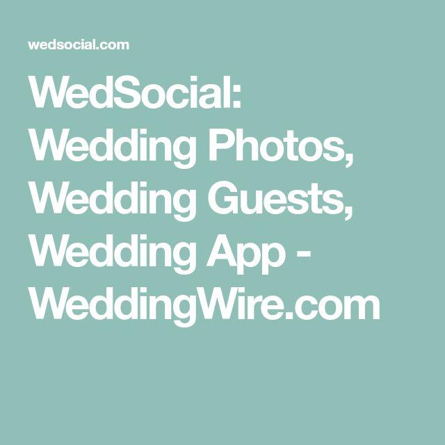 WedSocial: Wedding Photos, Wedding Guests, Wedding App - WeddingWire.com