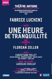 Une heure de tranquillité - Théâtre Antoine - A partir du 22/02
