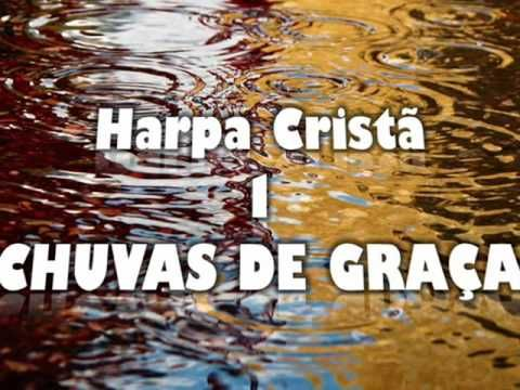 HARPA CRISTÃ - 1 - CHUVAS DE GRAÇA.wmv