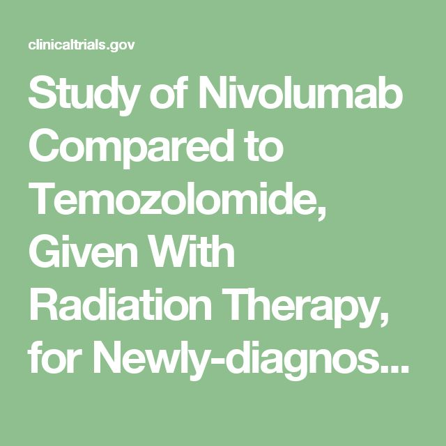 Study of Nivolumab Compared to Temozolomide, Given With Radiation Therapy, for Newly-diagnosed Patients With Glioblastoma (GBM, a Malignant Brain Cancer) - Tabular View - ClinicalTrials.gov