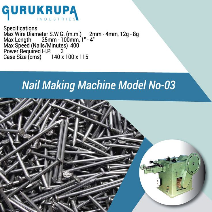 Which type of Raw Material ca used in Nail Making Machine?  Generally you can use ms and coil material to produce wire nail some people are also use galvanized wire or other steel use to manufacturers Nail.  What is Speed of Nail Making Machine?  Well its depend on customer that which type of Nail Making Machine Model Choose it generally Nail Making Machine Speed is 350 Nail Per Minute. It means you can Produce 500 Kg Nail if you're Nail Making Machine working 8 hour in a day.