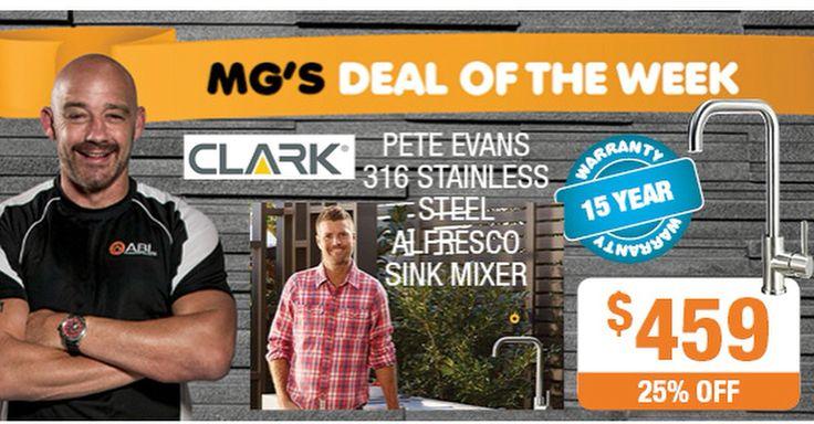 Mark 'MG' Geyer's deal of the week is Pete Evans 316 stainless steel alfresco sink mixer from Clark 25% off