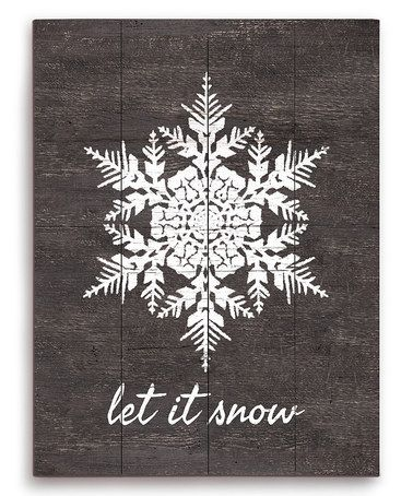 Loving this 'Let it snow' Snowflake Wood Wall Sign on #zulily! #zulilyfinds