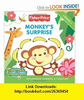 Fisher-Price Monkeys Surprise Discovering Numbers  Counting (9780061450464) Lucy Rosen , ISBN-10: 0061450464  , ISBN-13: 978-0061450464 ,  , tutorials , pdf , ebook , torrent , downloads , rapidshare , filesonic , hotfile , megaupload , fileserve
