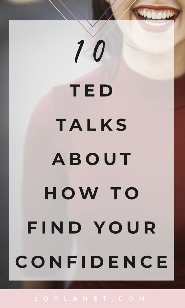10 Inspirational Ted Talks About Building Confidence