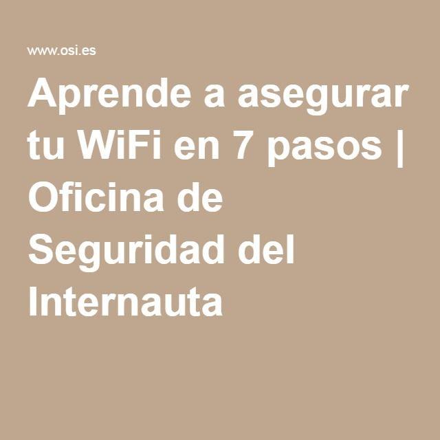 Aprende a asegurar tu WiFi en 7 pasos | Oficina de Seguridad del Internauta