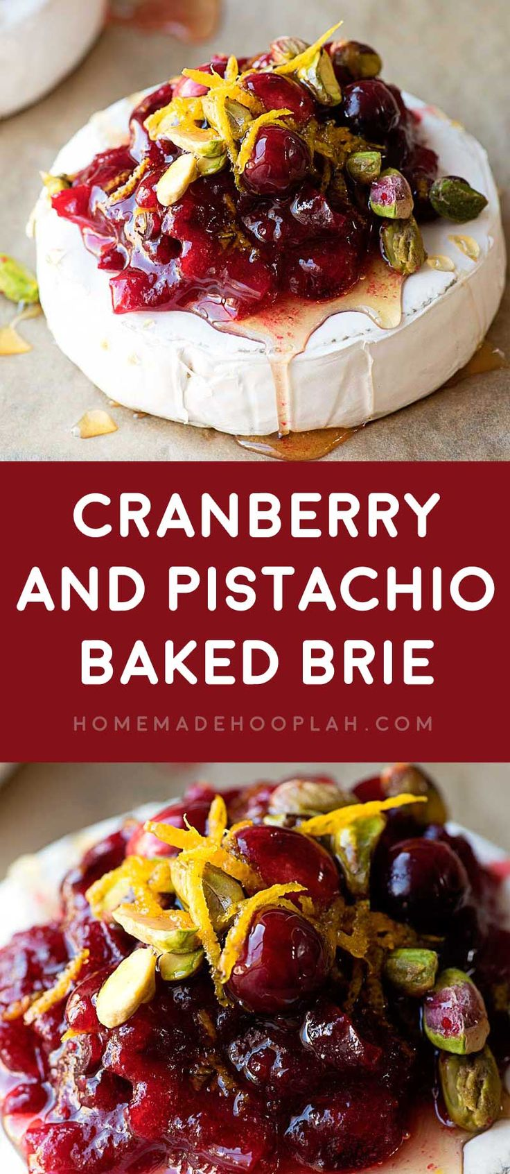 Cranberry and Pistachio Baked Brie! Warm baked brie with cranberry sauce, pistachios, orange zest, and Truvia Nectar. Serve with toasted bread or crackers for a festive cranberry appetizer! #UseNectar @Truvia #sponsored | HomemadeHooplah.com via @homemadehooplah