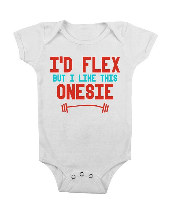 Funny Baby Onesie I'd Flex but I Like This Onesies Onsie Onsy Crossfit Crossfit Cute Baby Boy Clothes BL0001