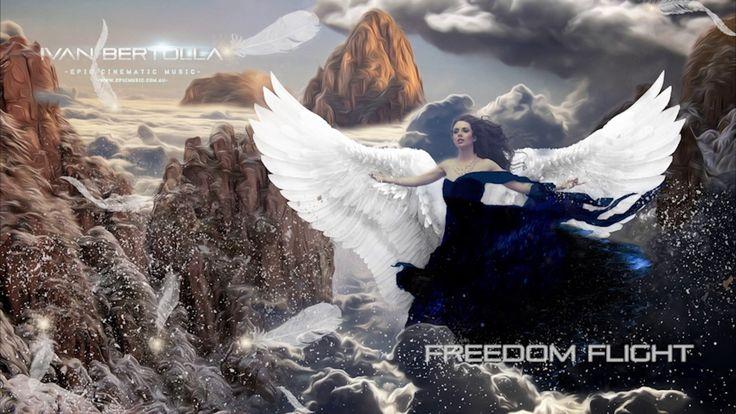 Epic Cinematic Music - Freedom Flight by Ivan Bertolla
