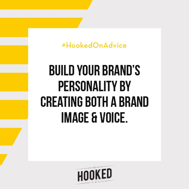 Brands are most successful when people can relate to them, when it feels like they're talking to a person rather than a logo. Use your website, social channels and all other promotional materials and outlets to create a consistent brand personality that incorporates your brand mission and vision. You'll be astounded how valuable doing this can be! #HookedOnAdvice
