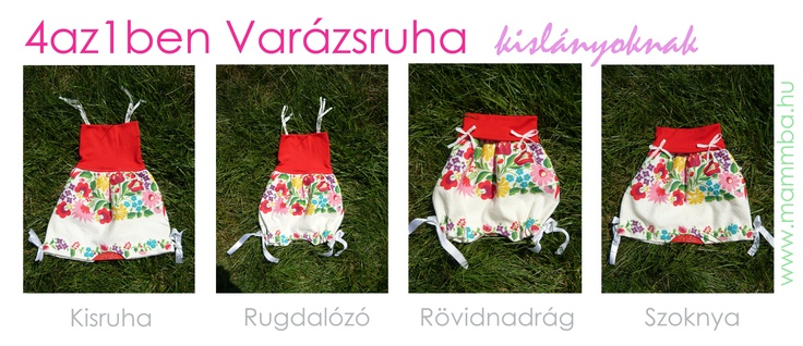 Praktikus, 4az1ben Varázsruha kislányoknak - a kisruha átalakítható rugdalózóvá, szoknyává és rövidnadrággá/ MULTIFUNCTIONAL 4in1 baby dress for girls - you can transform the baby dress to a romper, a skirt and a short.