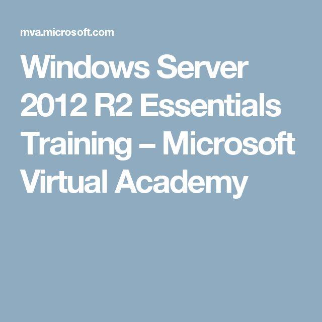Windows Server 2012 R2 Essentials Training – Microsoft Virtual Academy