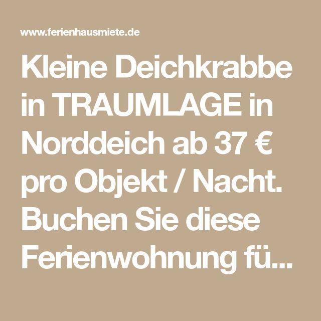 Kleine Deichkrabbe in TRAUMLAGE in Norddeich ab 37 € pro Objekt / Nacht. Buchen Sie diese Ferienwohnung für bis zu 3 Personen in der Region Ostfriesland, Aurich & Umland in Norddeich!
