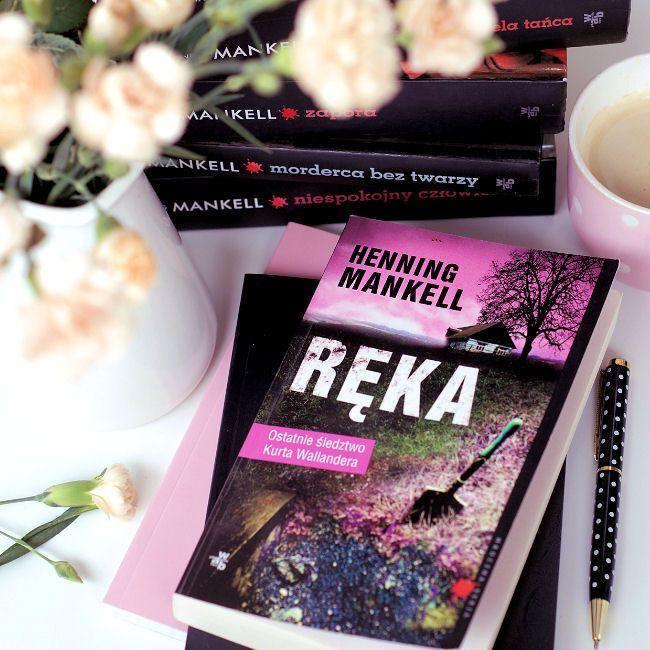 "Bookiecik - blog o książkach, literatura kobiecym okiem.: ""Ręka"" Henning Mankell"