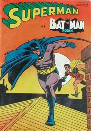 Superman et Batman et Robin n°2 est un album de bande dessinée ou comics, édité par les éditions SAGEDITION - Comics-France.com