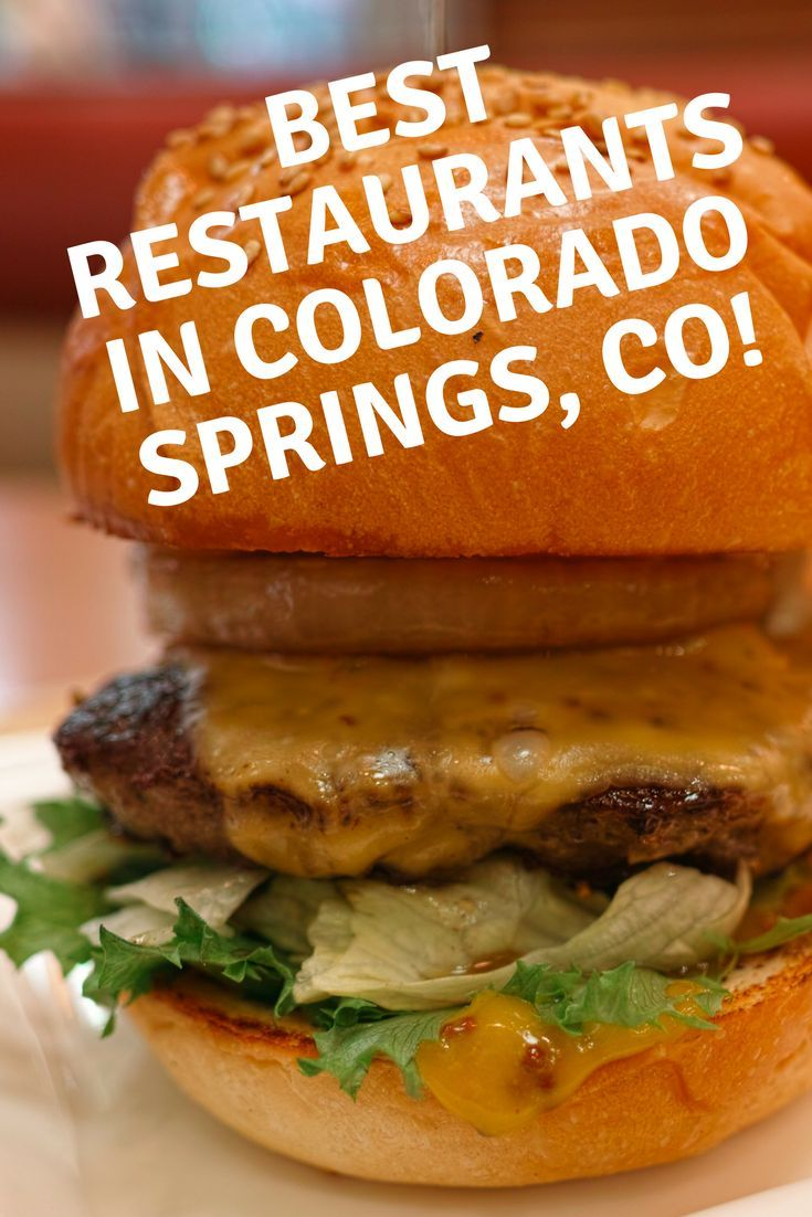 Best Places To Eat In Colorado Springs Good Restaurants With Great Food Recommendations On Where Read Now And Leave A Comment You Love