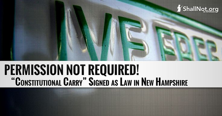 Permission not Required: New Hampshire Governor Signs Constitutional Carry Into Law