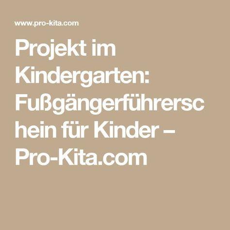 Projekt im Kindergarten: Fußgängerführerschein für Kinder – Pro-Kita.com