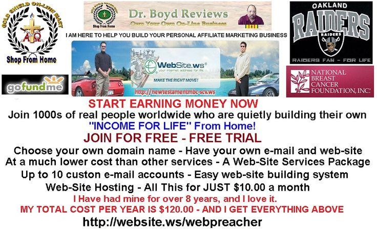Get A FREE Web-Site and FREE Web-Site Training Your free account includes all this: 1. Own .WS Domain Name 2. Quick and Easy WebSite Building 3. No Programming 4. Support and Maintenance 5. Custom Email Addresses  Own Your Own Business, Become An Affiliate Marketing Advertiser. Your Cost! Nothing!!  Get Your .WS Domain, Web-Site, Hosting, Web-Site Building, and E-Mail, FREE!!  Just CLICK This Link, It Costs You Nothing. http://website.ws/webpreacher