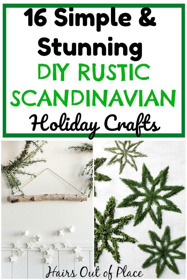 Rustic Christmas Decor Diy Ideas Scandinavian Nature Crafts Tc Christmas Decor Diy Christmas Crafts Diy Scandinavian Christmas Diy