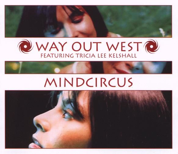 Electric For Life: Way Out West - Mindcircus (Gabriel & Dresden Remix Edit) Via the Electric for Life Radio Hub at http://lelectricfor.life