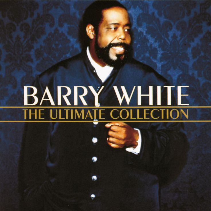 You're The First The Last My Everything by Barry White - The Ultimate Collection