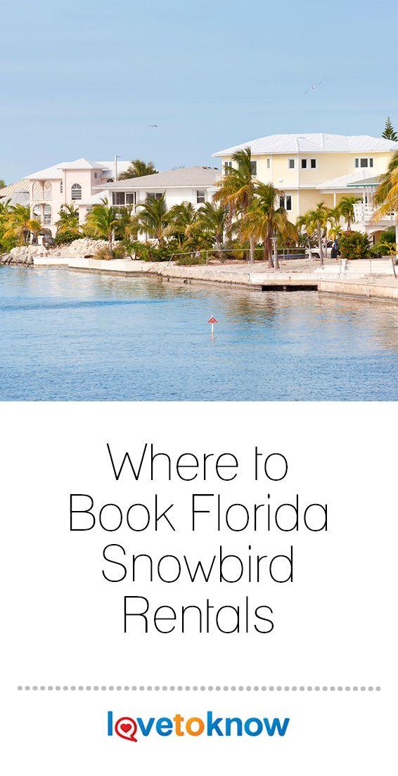Where To Book Florida Snowbird Rentals Lovetoknow In 2020 Florida Rentals Florida Condo Rentals Snowbird