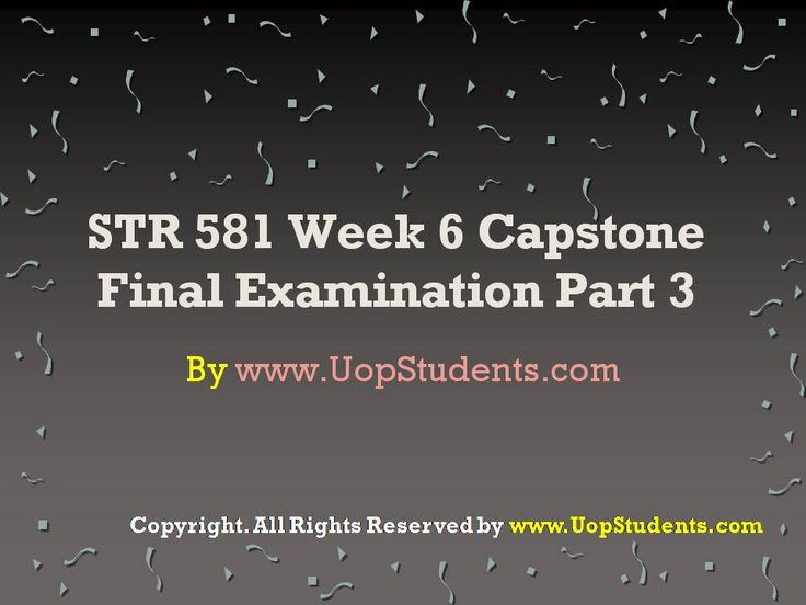 www.UopStudents.com Click here to download Complete Answers of STR 581 Week 6 Capstone 3 http://goo.gl/aVYZAE