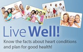 Aspirin Benefits | Live well! Know the facts about heart conditions and plan for good health!