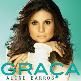 Discografia e videografia da cantora gospel Aline Barros