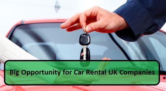 Big Opportunity for #CarRental #UK #Companies –  #rental #hirecar